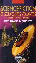 SCIENCE-FICTION ET SOUCOUPES VOLANTES
